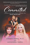 Committed: Finding Love and Loyalty Through the Seven Archetypes
