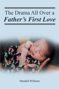The Drama All Over a Father's First Love