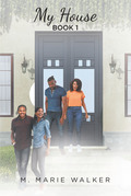 My House Series, Book 1