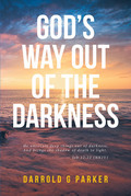 God's Way Out Of The Darkness