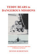 Teddy Bears to Dangerous Missions