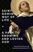 Saint Dominic's Way of Life