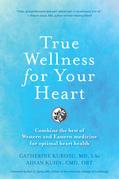 True Wellness For Your Heart
