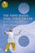 The Mind Inside Yang Tai Chi
