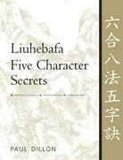 Liuhebafa Five Character Secrets