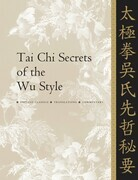 Tai Chi Secrets of the Wu Style
