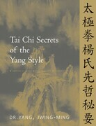 Tai Chi Secrets of the Yang Style