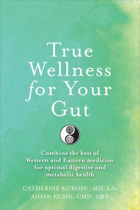 True Wellness For Your Gut