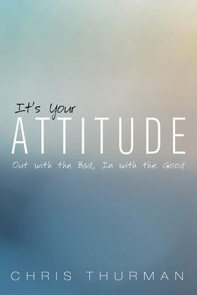 It's Your Attitude