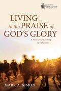 Living to the Praise of God's Glory