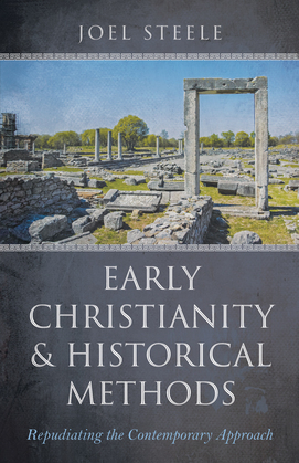 Early Christianity and Historical Methods