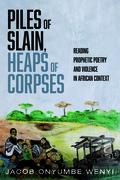 Piles of Slain, Heaps of Corpses