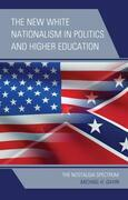 The New White Nationalism in Politics and Higher Education