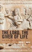 The Lord, the Giver of Life