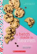 A Batch Made in Heaven: A Wish Novel
