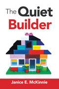 The Quiet Builder