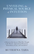 Unveiling the Physical Source of Intuition