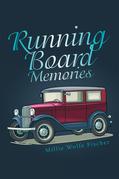 Running Board Memories