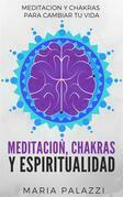 Meditación, Chakras y Espiritualidad