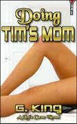 Doing Tim's Mom