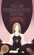 Yoga und Personenzentrierte Beratung