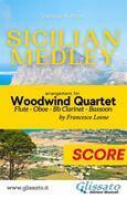 Sicilian Medley - Woodwind Quartet (score)