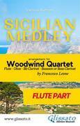 Sicilian Medley - Woodwind Quartet (Flute part)