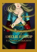 Amelie Bishop e la Corda di Calicanto. Vol. 2