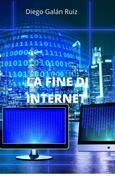 La Fine Di Internet