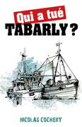 Qui a tué Tabarly ?
