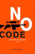 NO CODE - Solution balistique