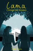 Lama, l'héritage des Templiers