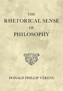 The Rhetorical Sense of Philosophy