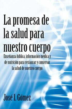 La promesa de la salud para nuestro cuerpo