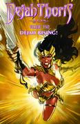 Dejah Thoris Vol 2: Dejah Rising!