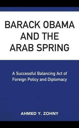 Barack Obama and the Arab Spring
