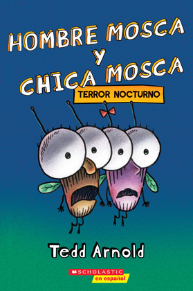 Hombre Mosca y Chica Mosca: Terror nocturno (Fly Guy and Fly Girl: Night Fright)
