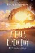 A Jesus Kinda Day