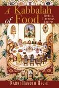 A Kabbalah of Food