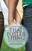 That Foster Thing Study Guide