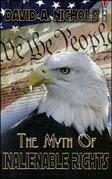 The Myth Of Inalienable Rights