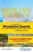 Sicilian Medley - Woodwind Quartet (Bb Bass Clarinet part)