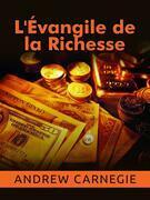 L'Évangile de la Richesse (Traduit)