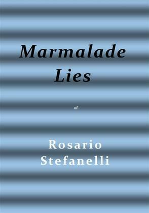Marmalade Lies