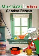 Massimiliano - Geheime Rezepte