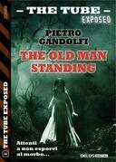 The old man standing