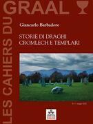 Storie di Draghi, Cromlech e Templari