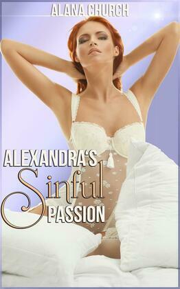 Alexandra's Sinful Passion