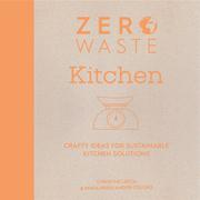 Zero Waste: Kitchen