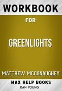 Workbook for Greenlights by Matthew McConaughey (Max Help Workbooks)
